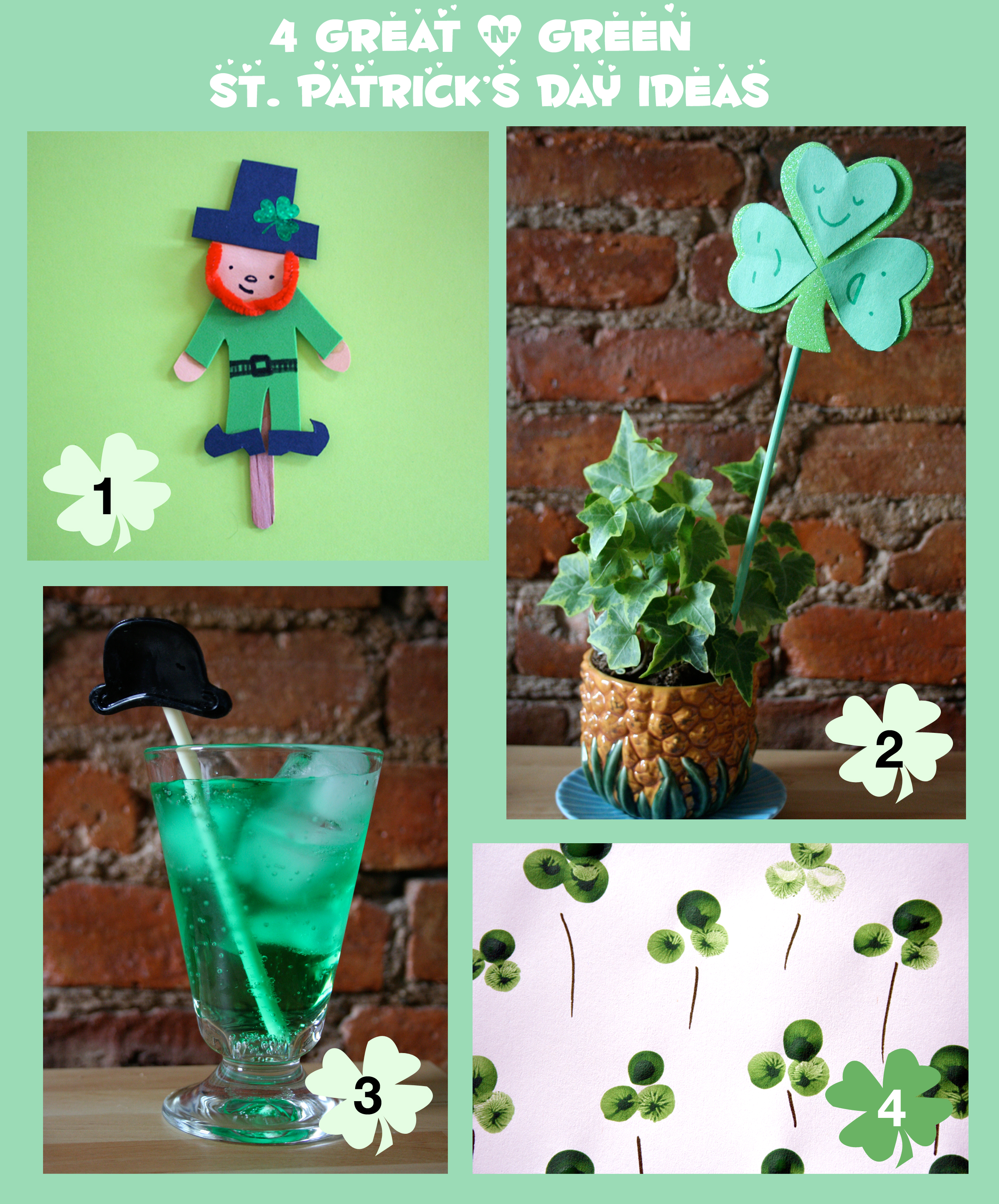 4 Great & Green Ideas for St. Patrick's Day!