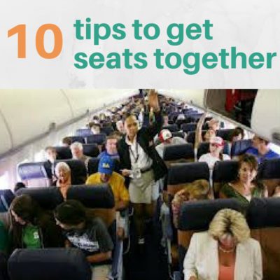 10 Tips to Get Seats Together on Your Next Family Flight