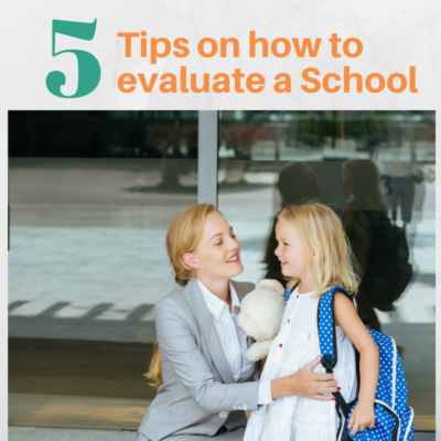 5 tips on How to evaluate a school