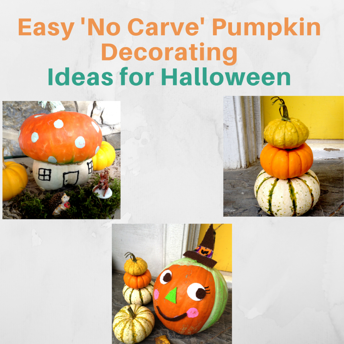 Easy 'No Carve' Pumpkin Decorating Ideas for Halloween