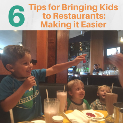 Bringing Kids to Restaurants: Making it Easier