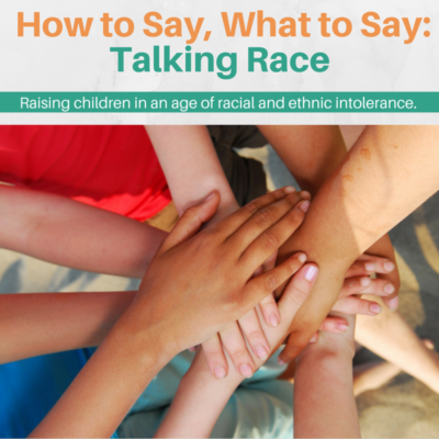How to Say, What to Say: Talking Race