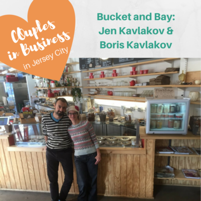 Bucket and Bay: Jen Kavlakov & Boris Kavlakov