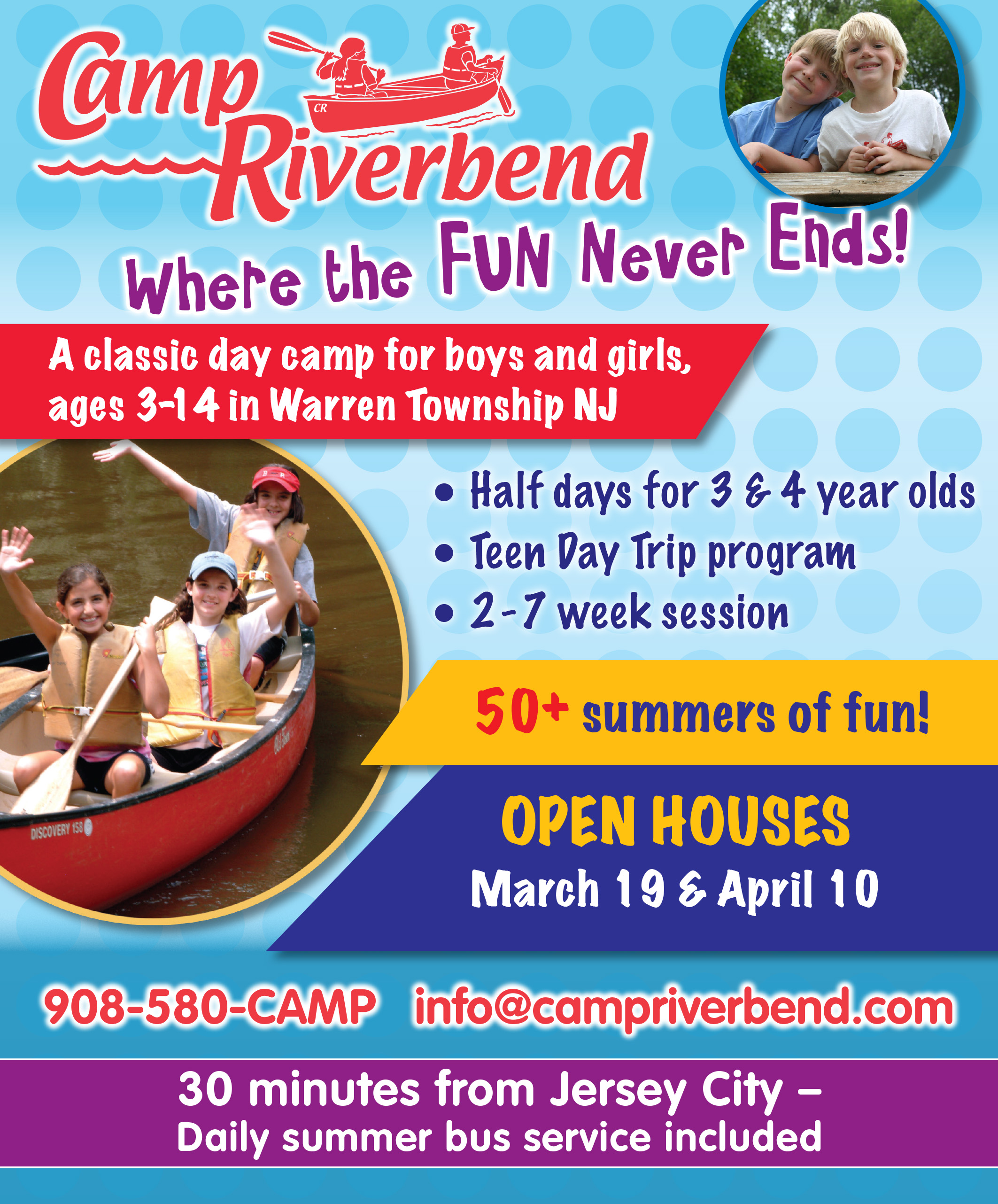 Camp Riverbend:                                           908-580-CAMP