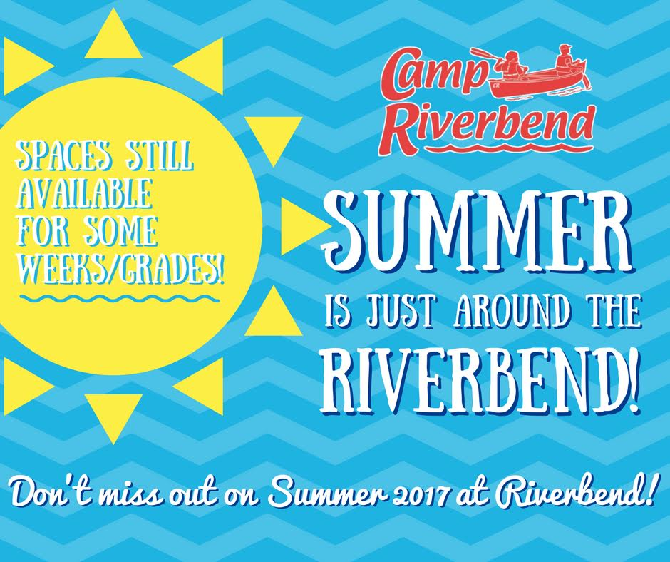 Summer's Just Around the Riverbend!