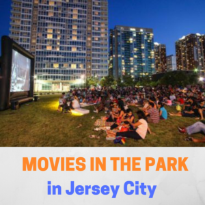 Movies In The Park - In and Around Jersey City
