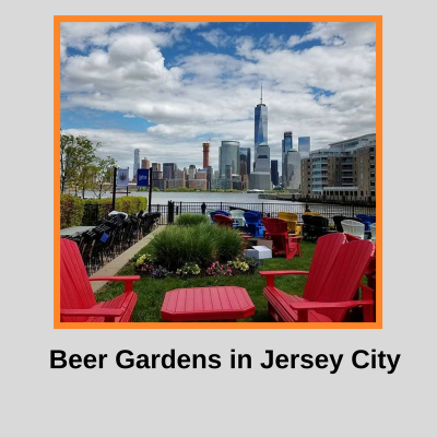 Must Go Beer Gardens in Jersey City
