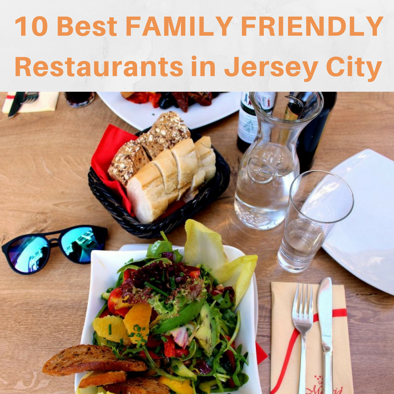 10 Best Restaurants To Go With Family in Jersey City