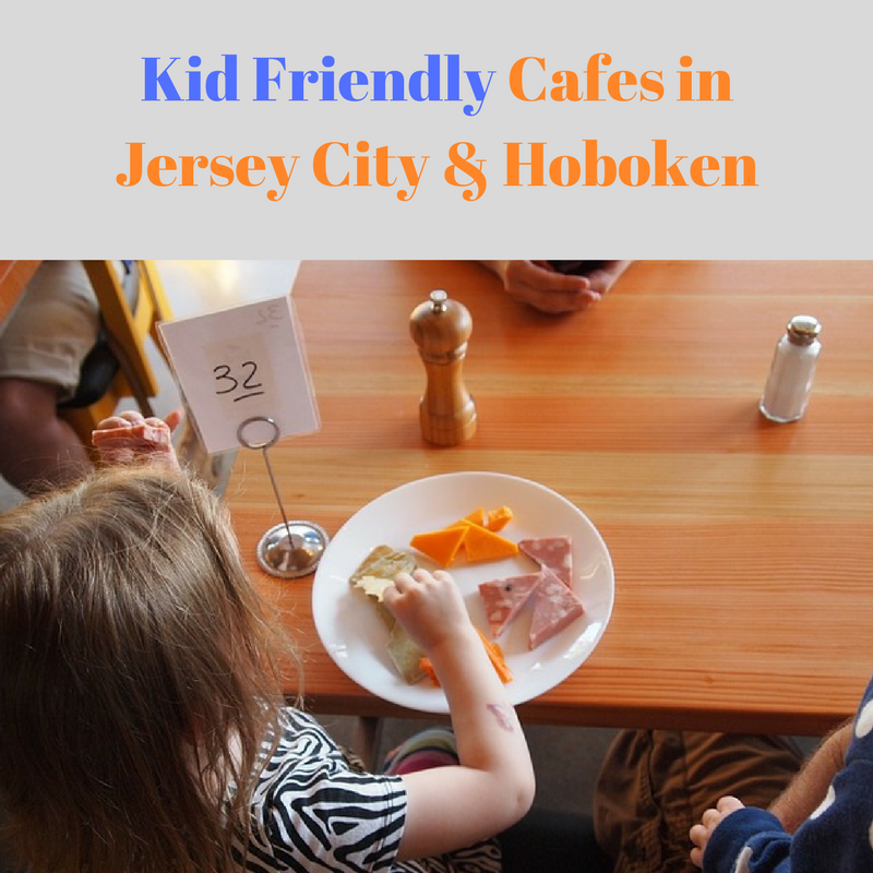 Kid-Friendly Cafes in Jersey City and Hoboken