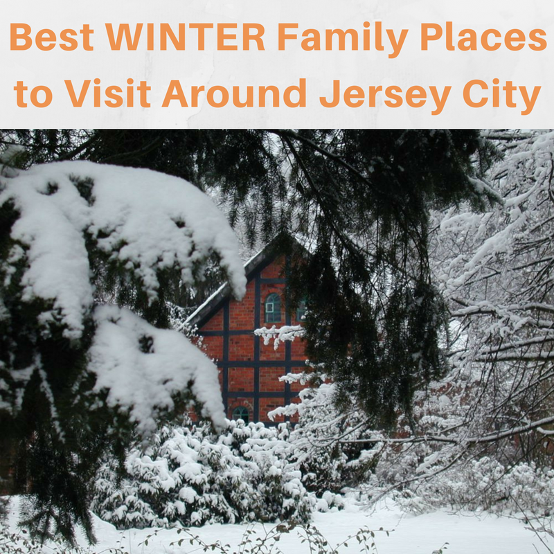 Best Places to Visit During the Winter for Families Around Jersey City