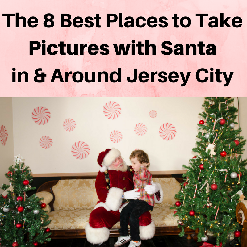 8 Best Places to Take Pictures with Santa in and Around Jersey City