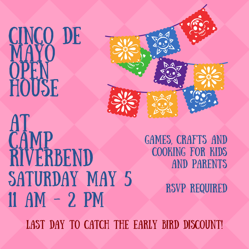 Camp Riverbend in New Jersey : Cinco De Mayo Open House