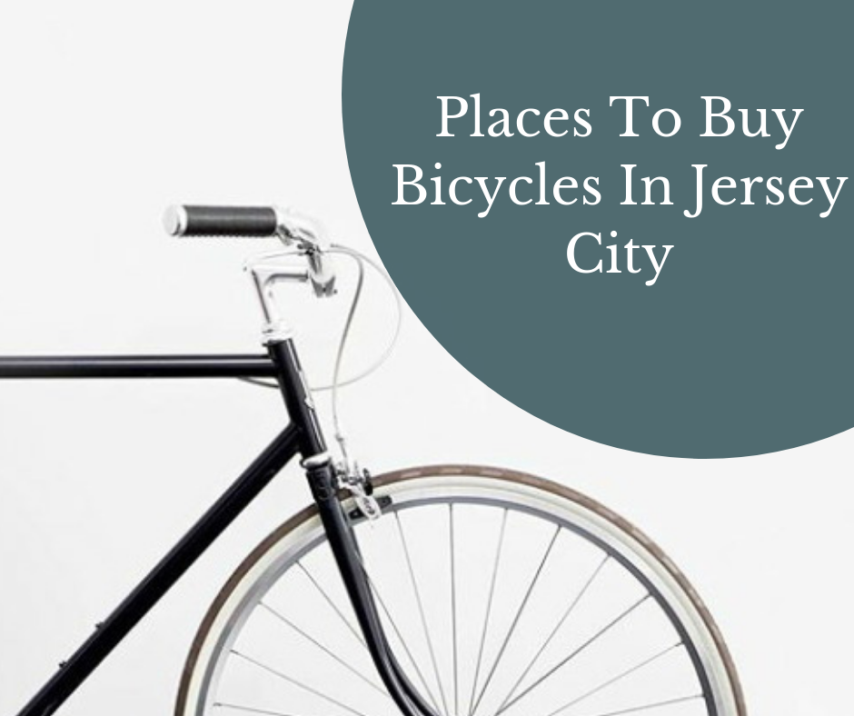 Places To Buy Bicycles In Jersey City