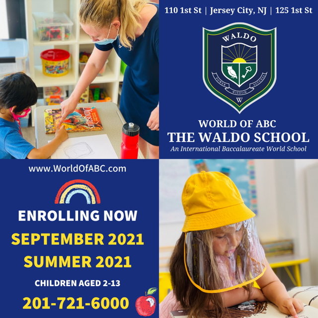 World of ABC, The Waldo School  110 1st St, Jersey City, NJ 07302 201-721-6000